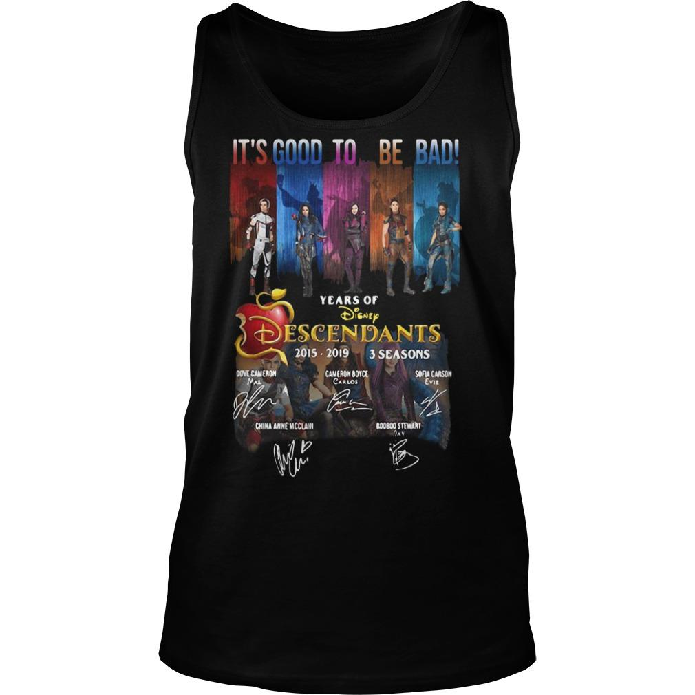 It's Good To Be Bad 4 Years Of Disney Descendants 2015 2019 Signatures Tank Top