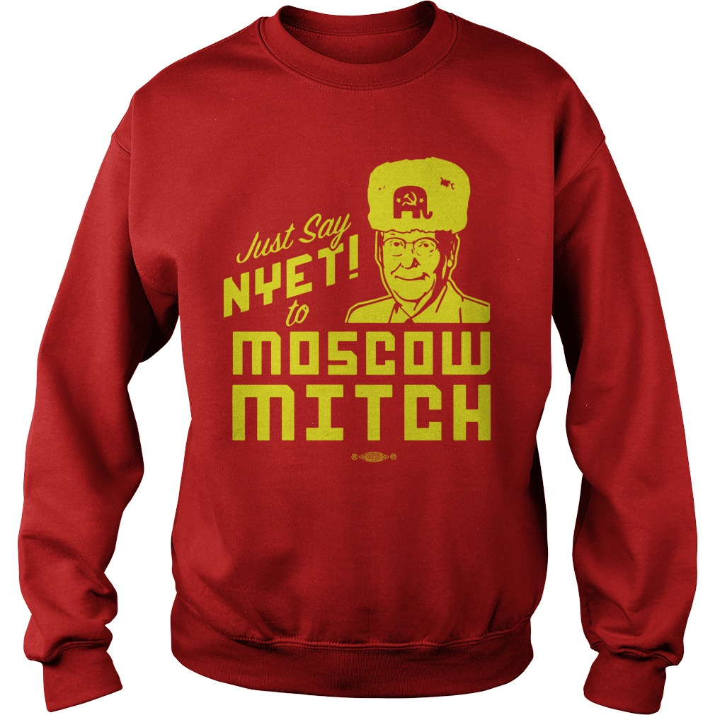 Just Say Nyet To Moscow Mitch Tee Sweater
