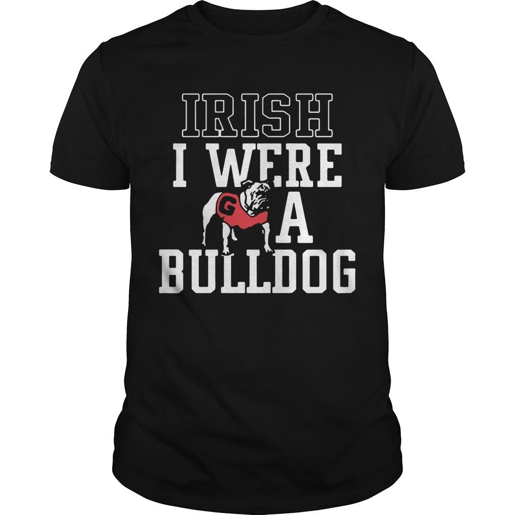 Irish I Were A Bulldog Shirt