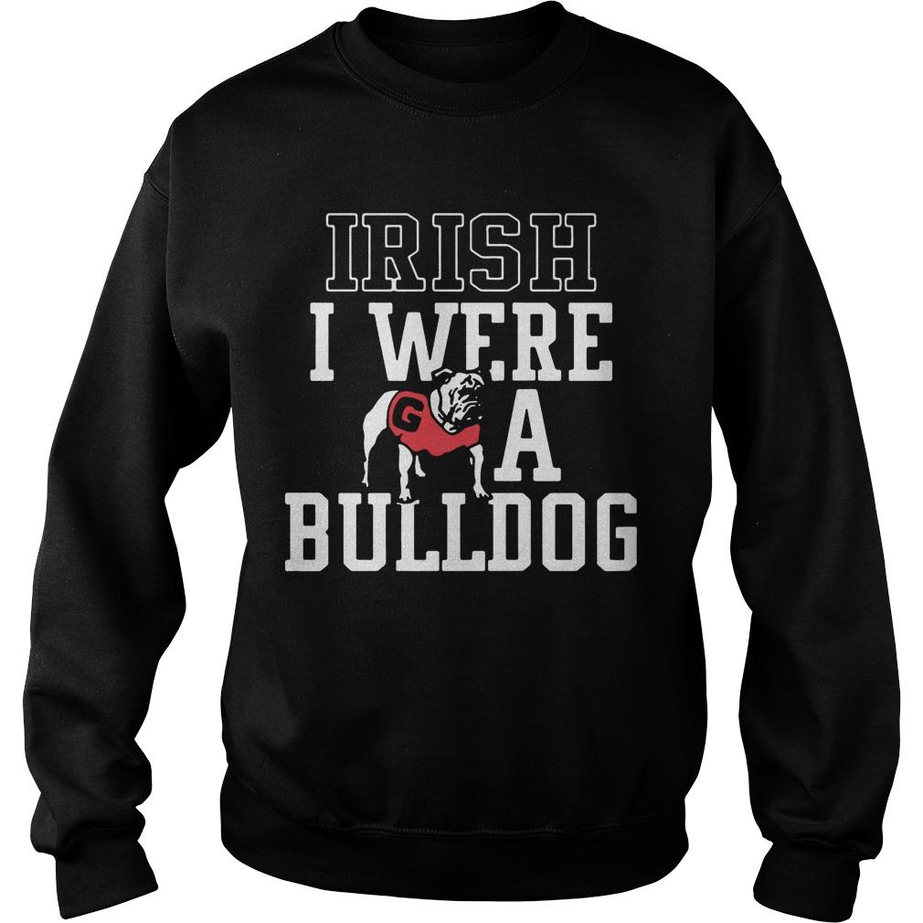 Irish I Were A Bulldog Sweater