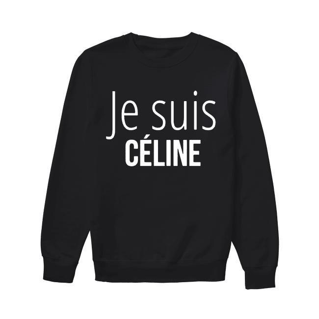 Je Suis Céline Sweater