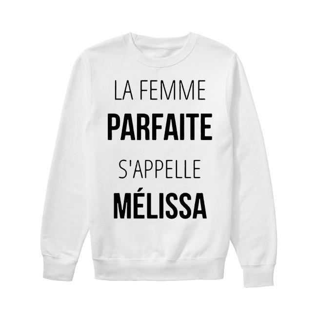 La Femme Parfaite S'appelle Mélissa Sweater