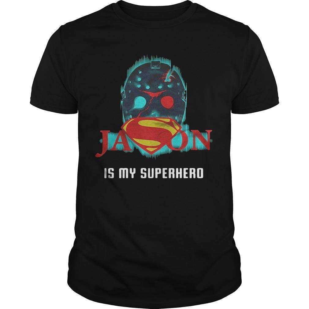 Superman Jason Voorhees Is My Superhero Shirt