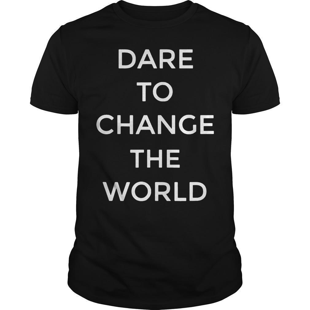 Hugh Jackman Dare To Change The World Shirt
