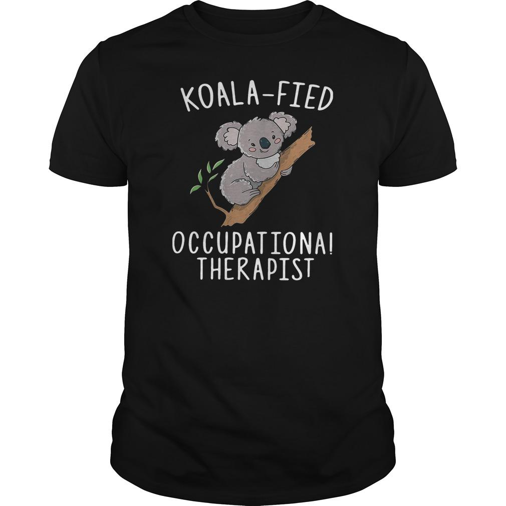 Koalafied Occupational Therapist Shirt