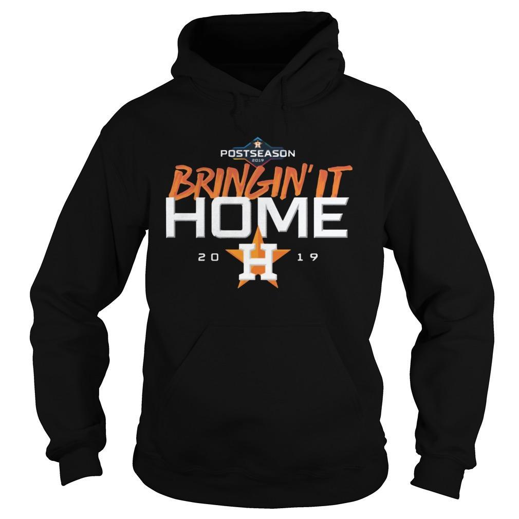 Post Season Bring It Home 2019 Astros Alcs Hoodie