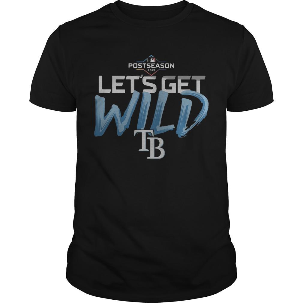 Postseason 2019 Let's Get Wild Tampa Bay Shirt
