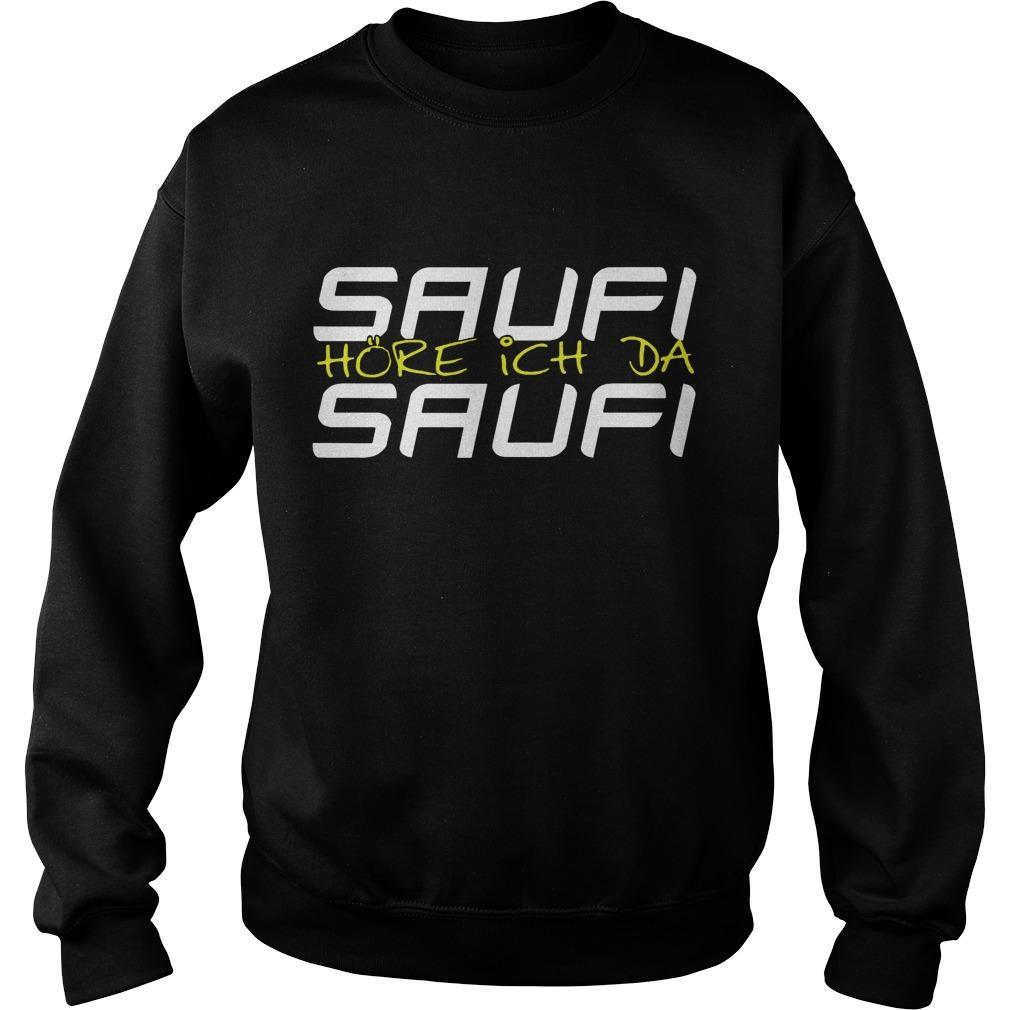 Saufi Saufi Hore Ich Da Sweater