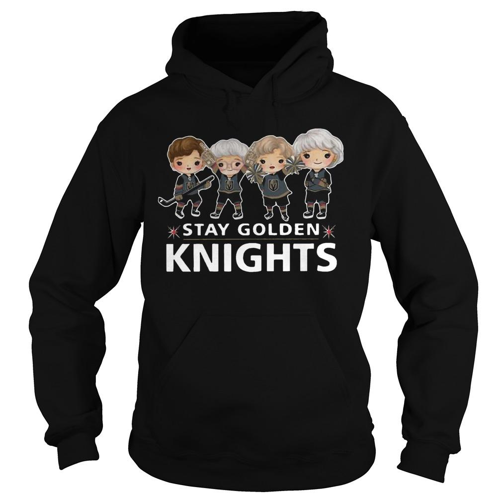 Baby Vegas Golden Knights The Golden Girls Stay Golden Knights Hoodie