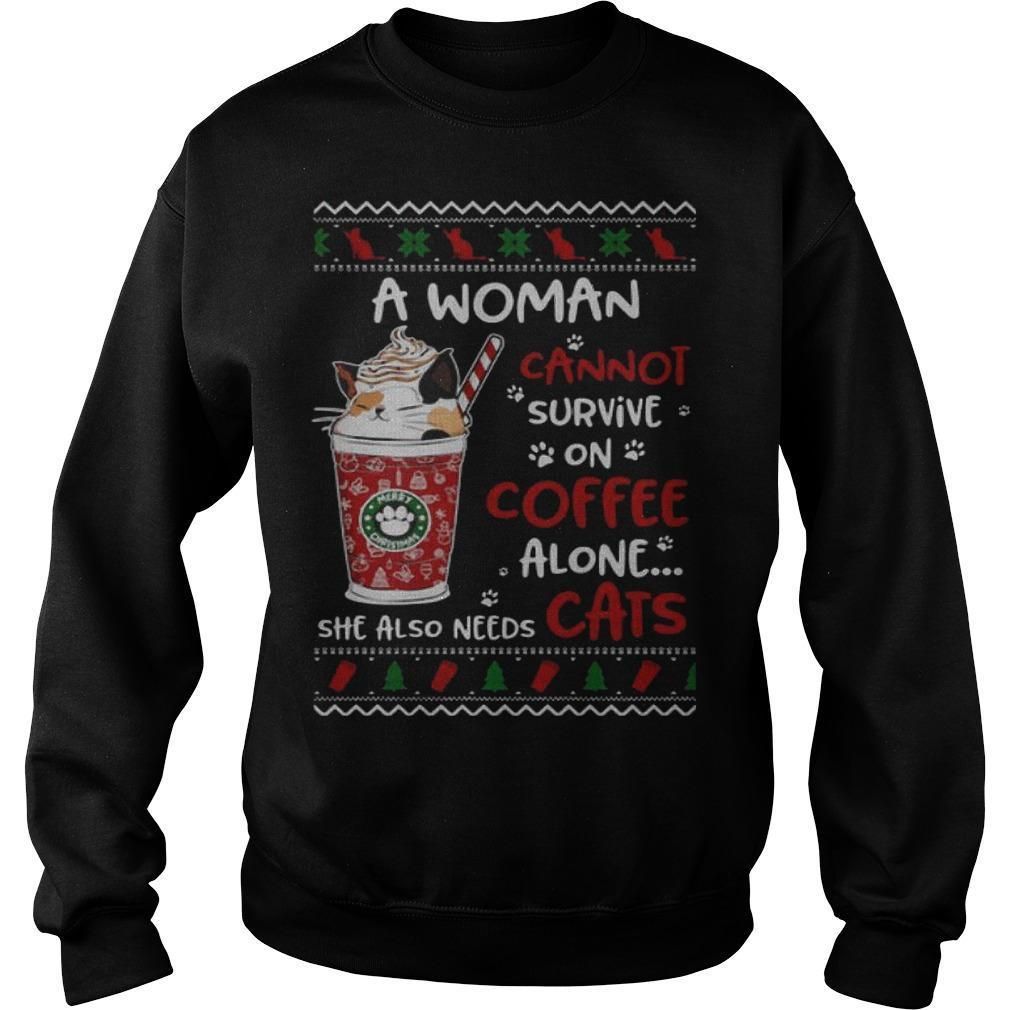 Christmas A Woman Cannot Survive On Coffee Alone She Also Needs Cats Shirt