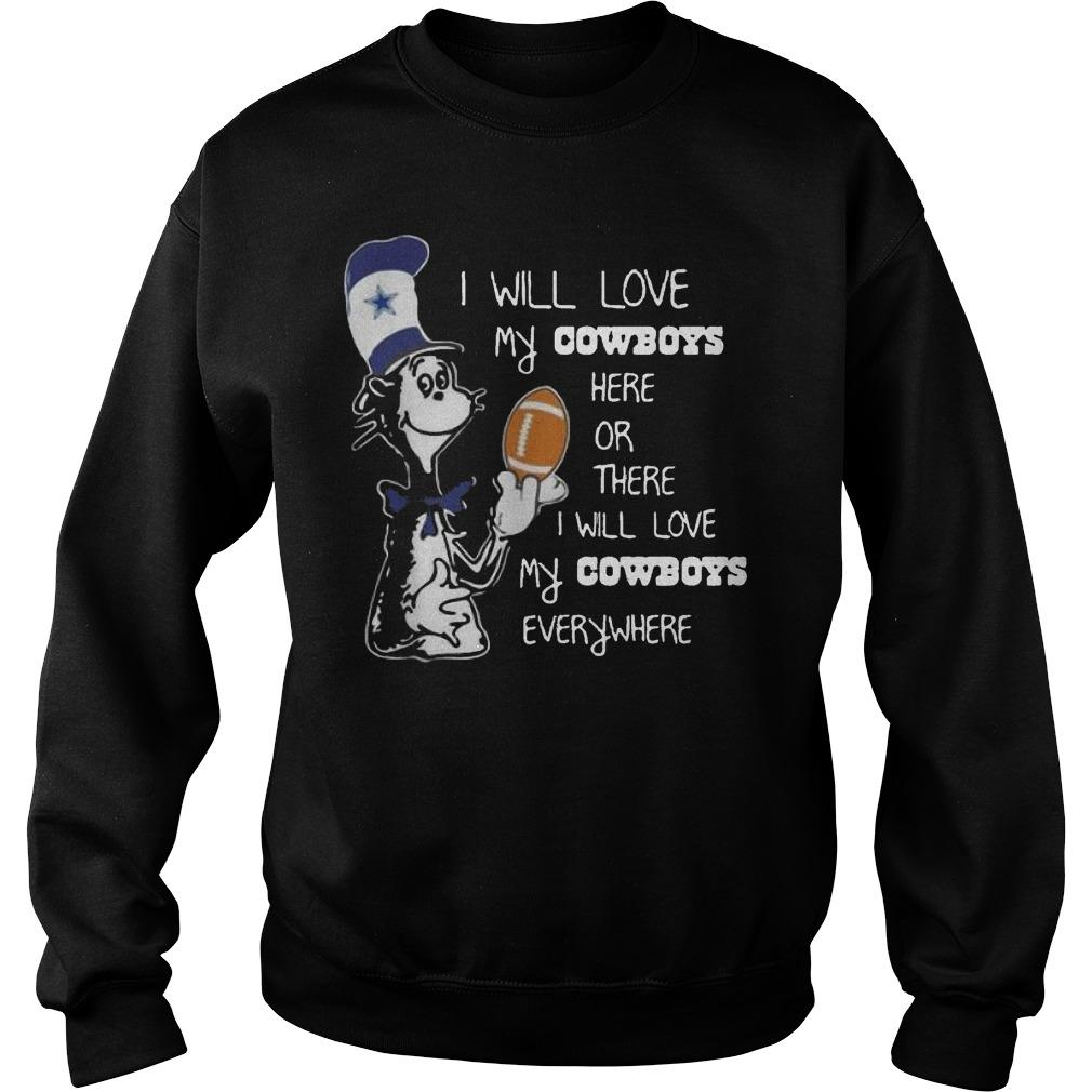 Dr Seuss I Will Love My Dallas Cowboys Here Or There Everywhere Sweater