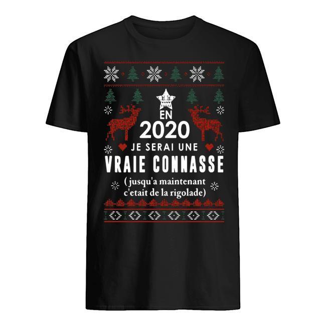 En 2020 Je Serai Une Vraie Connasse Shirt
