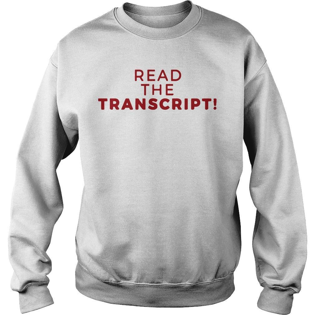 Read The Transcript T Sweater