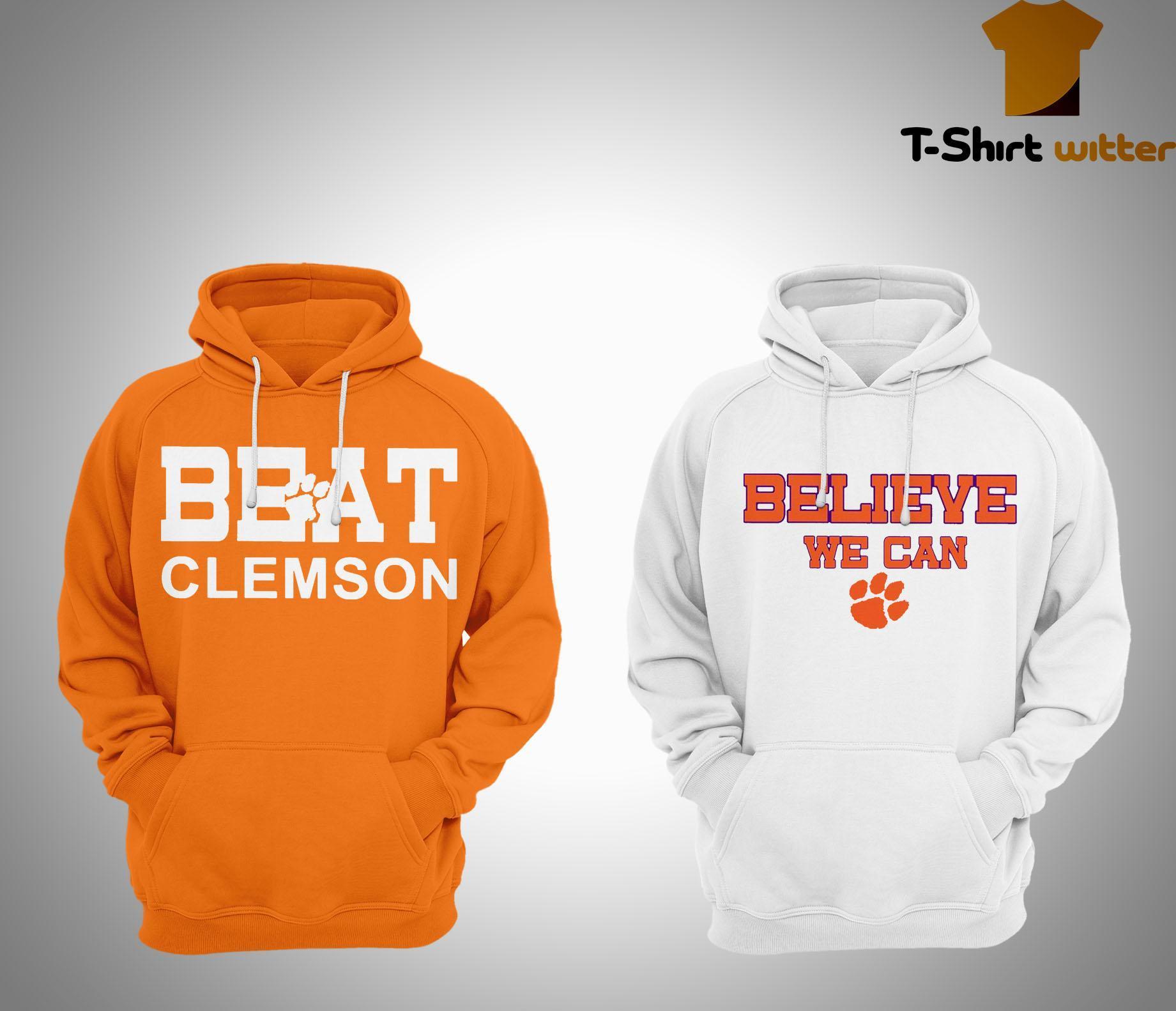 Clemson Believe We Can Hoodie