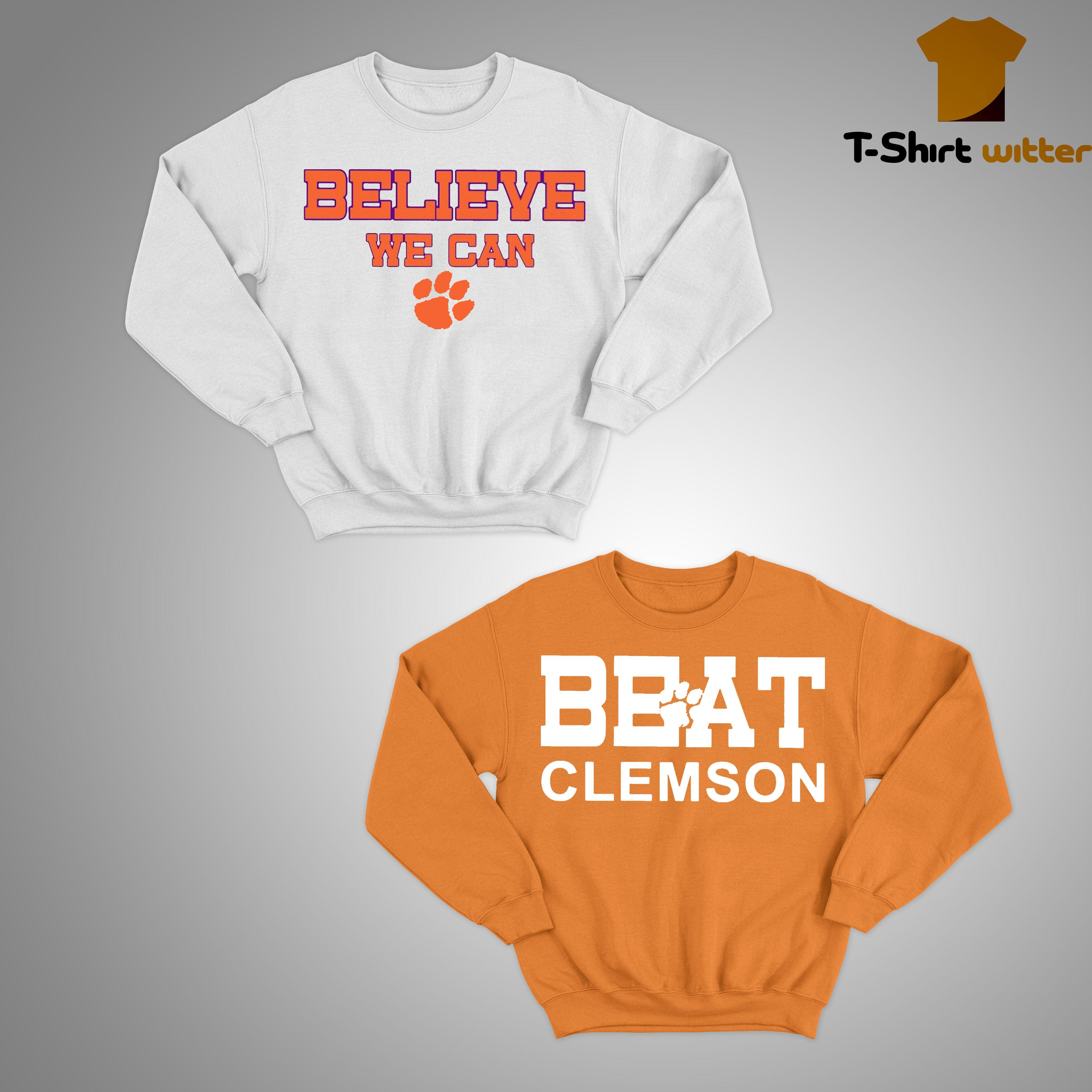 Clemson Believe We Can Sweater