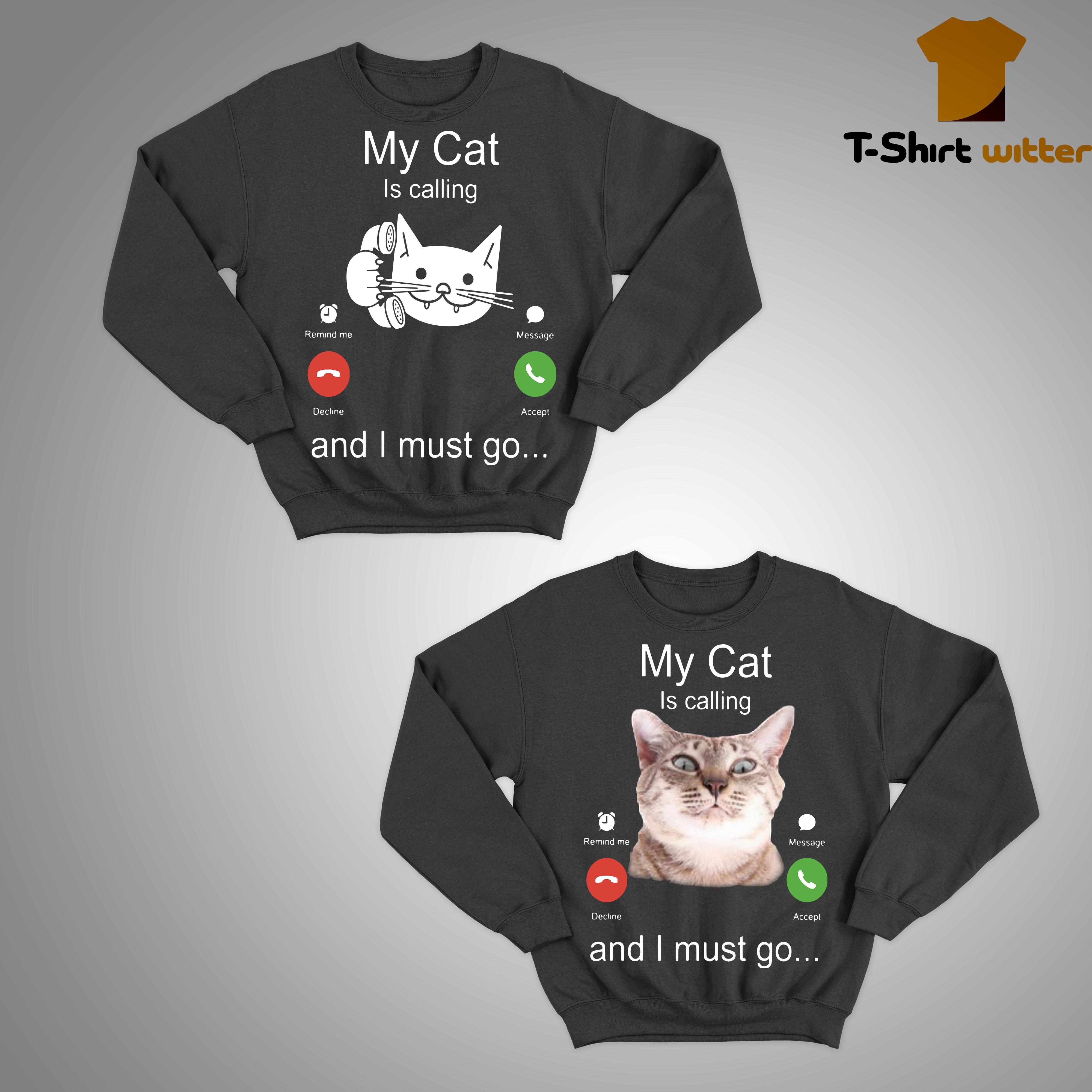My Cat Is Calling And I Must Go Sweater
