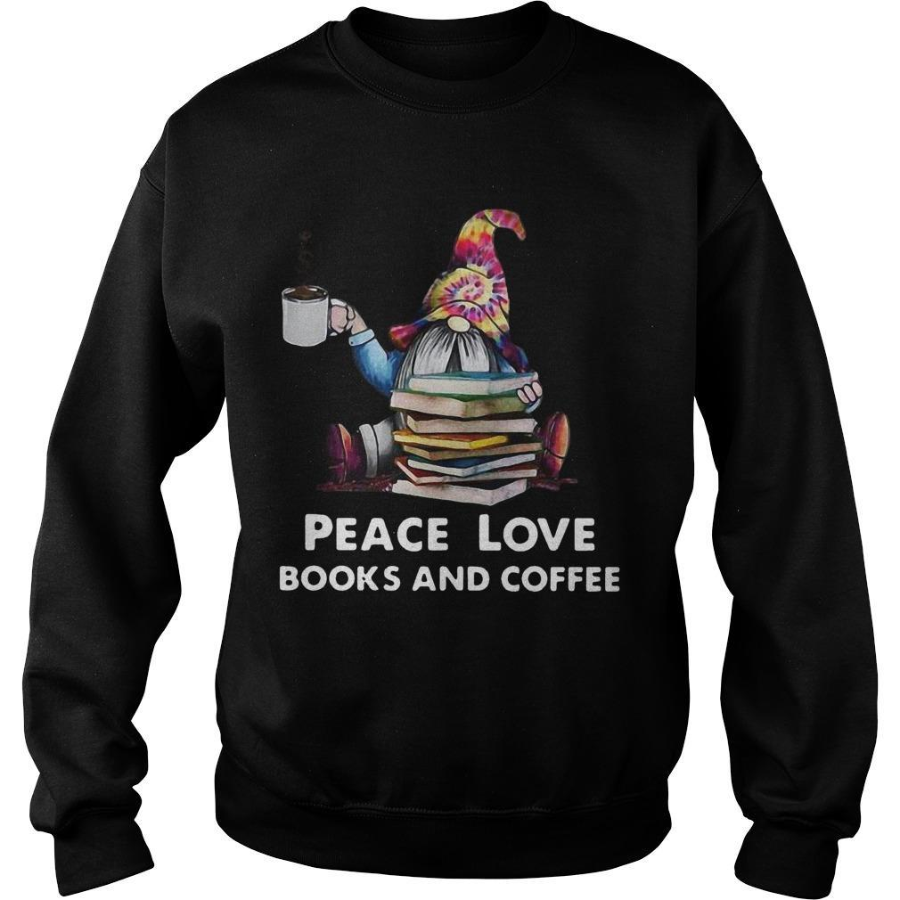 Hippie Gnome Peace Love Books And Coffee Sweater