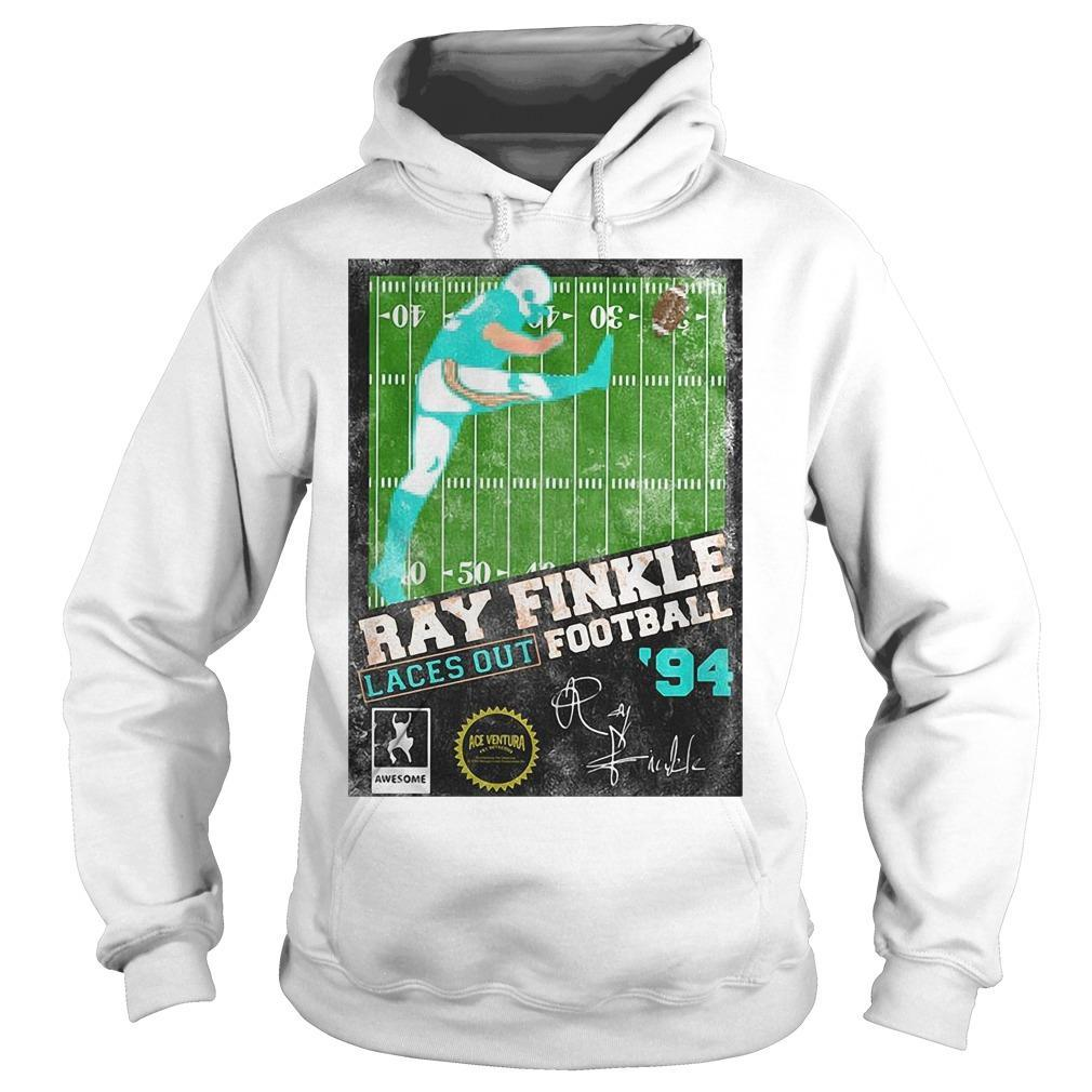 Ray Finkle Laces Out Football Signature Hoodie
