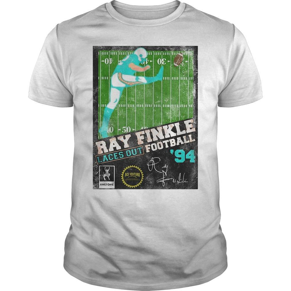 Ray Finkle Laces Out Football Signature Shirt