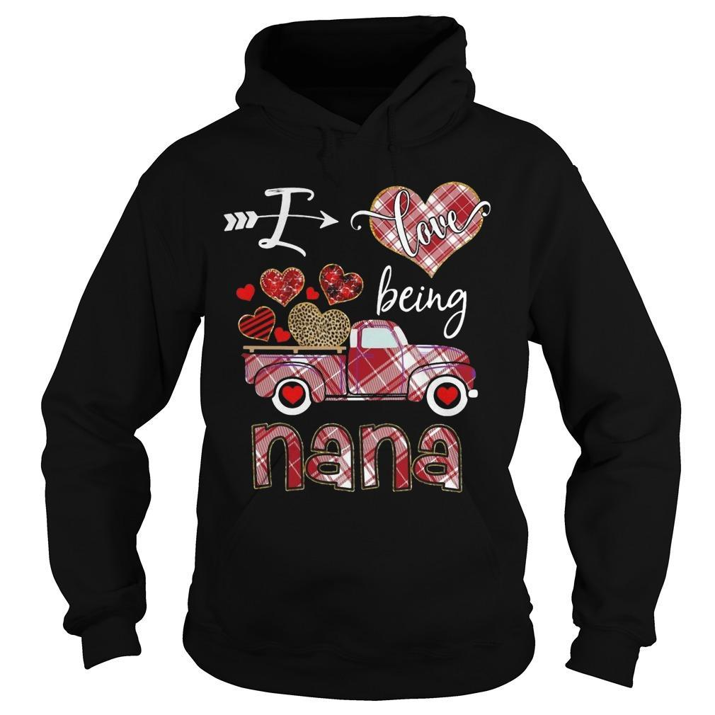 Valentine I Love Being Nana Hoodie