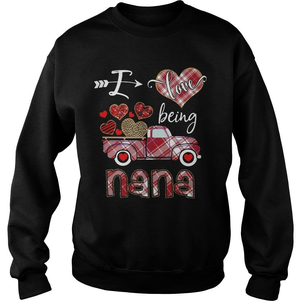 Valentine I Love Being Nana Sweater