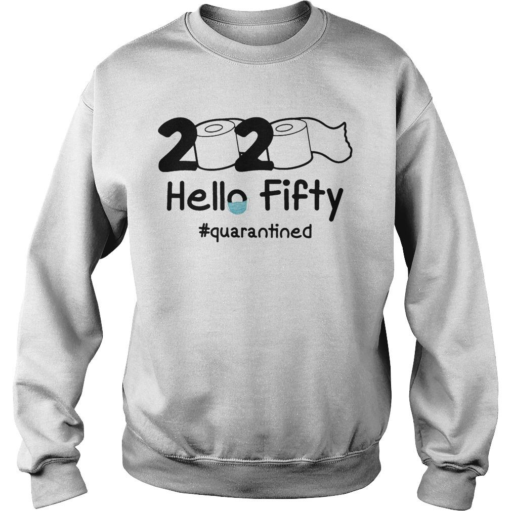2020 Hello Fifty #quarantined Sweater