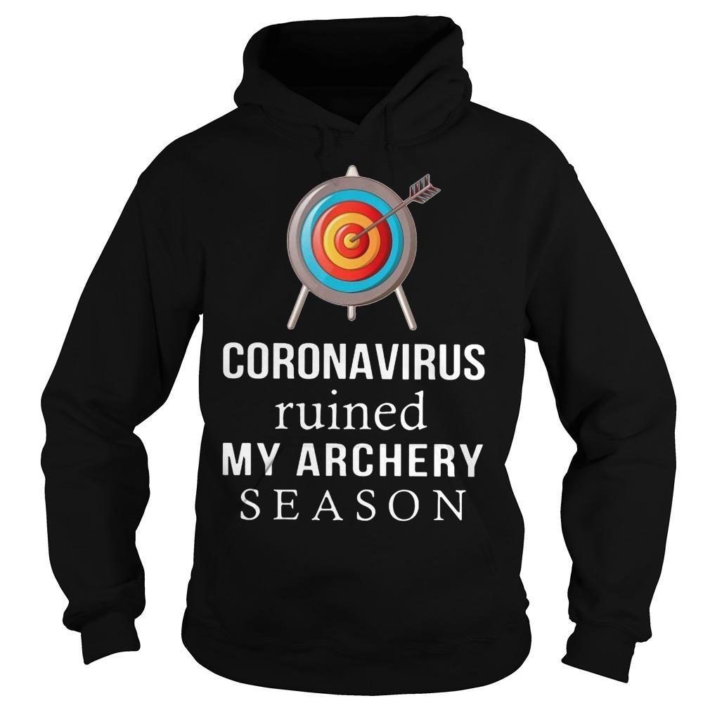 Coronavirus Ruined My Archery Season Hoodie
