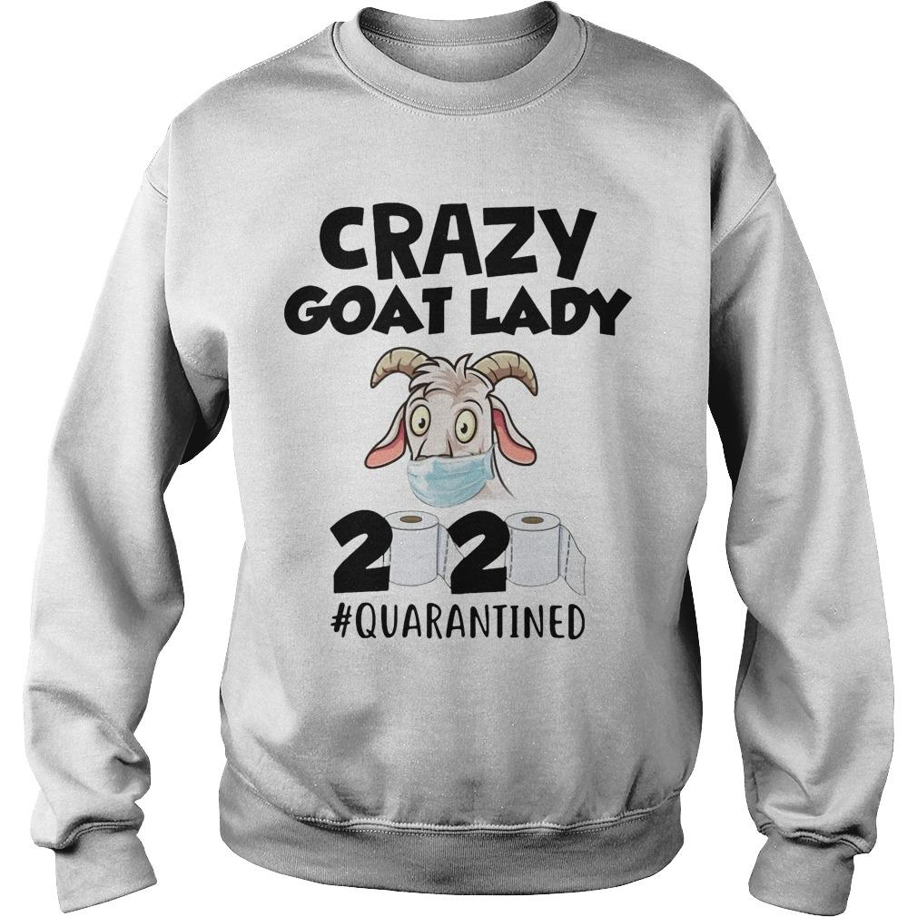 Crazy Goat Lady 2020 #quarantined Sweater