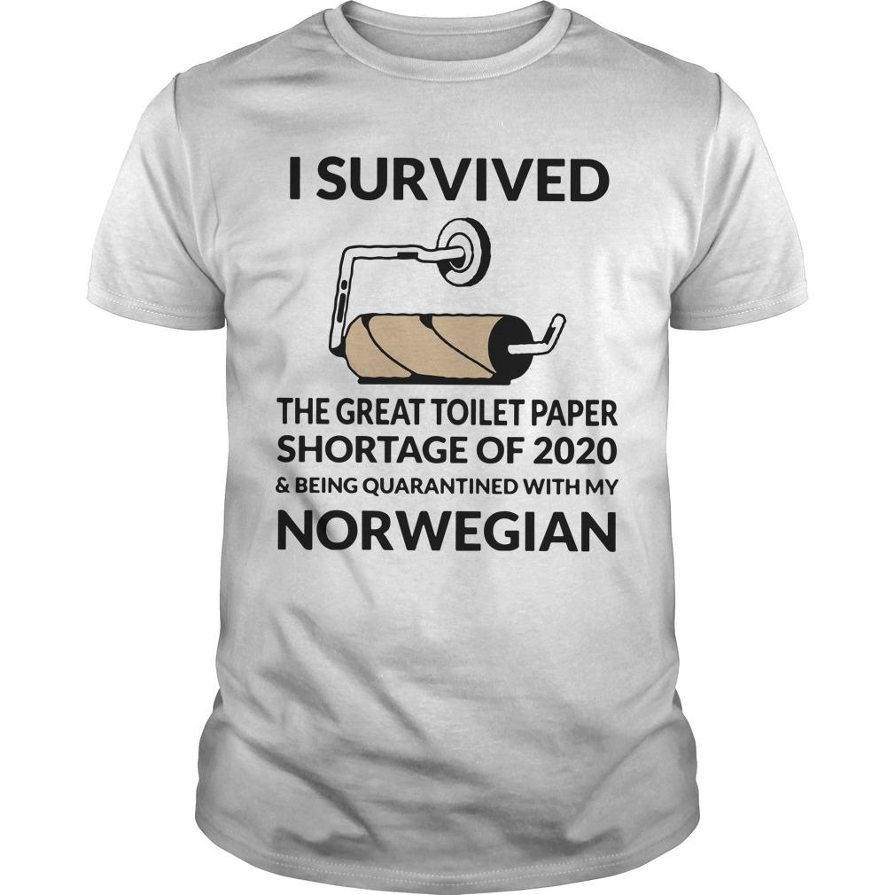 I Survived The Great Toilet Paper Shortage Of 2020 And Quarantined With Norwegian Shirt