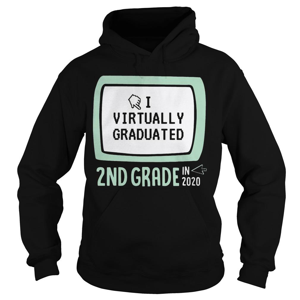 I Virtually Graduated 2nd Grade In 2020 Hoodie