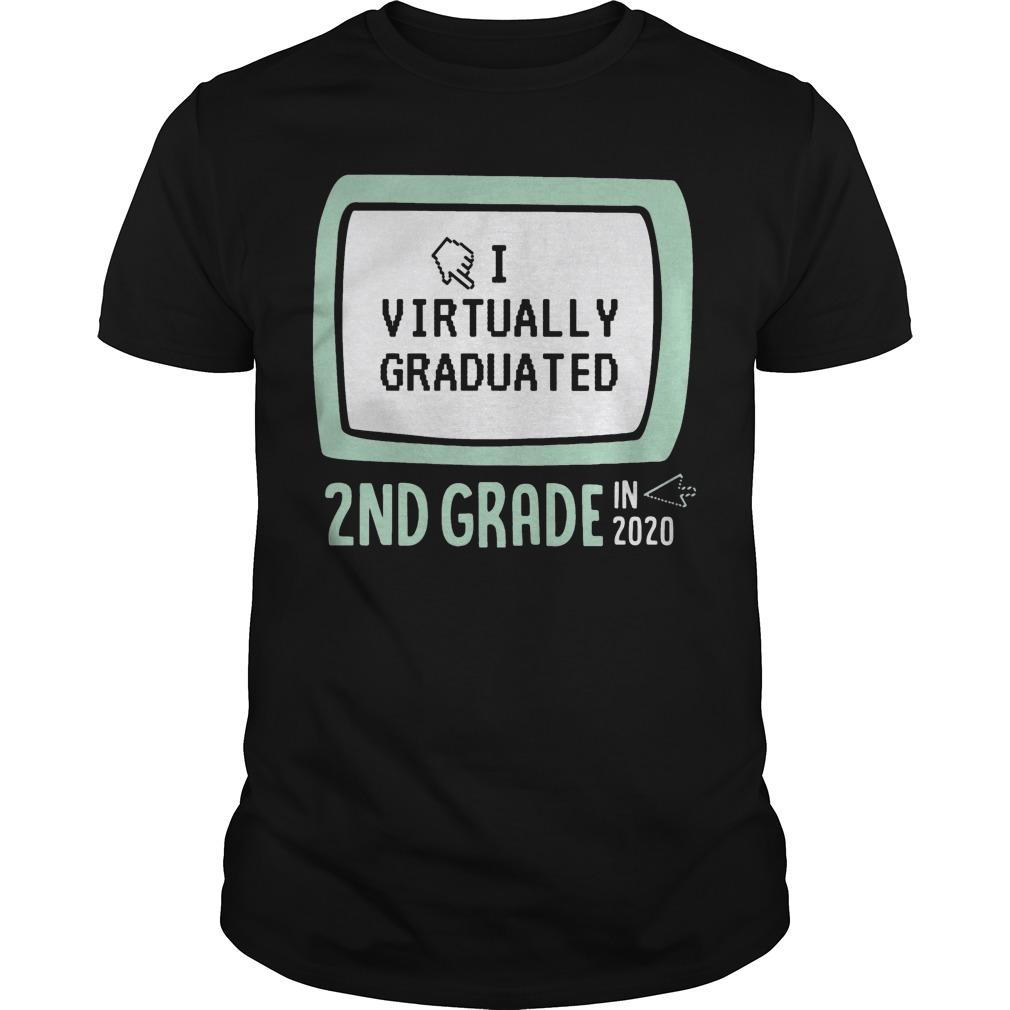 I Virtually Graduated 2nd Grade In 2020 Shirt