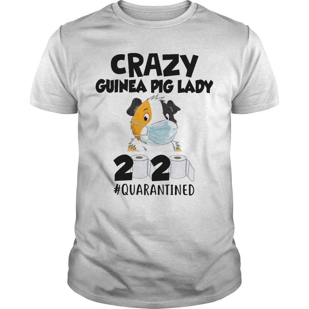 Mask Crazy Guinea Pig Lady 2020 #quarantined Shirt