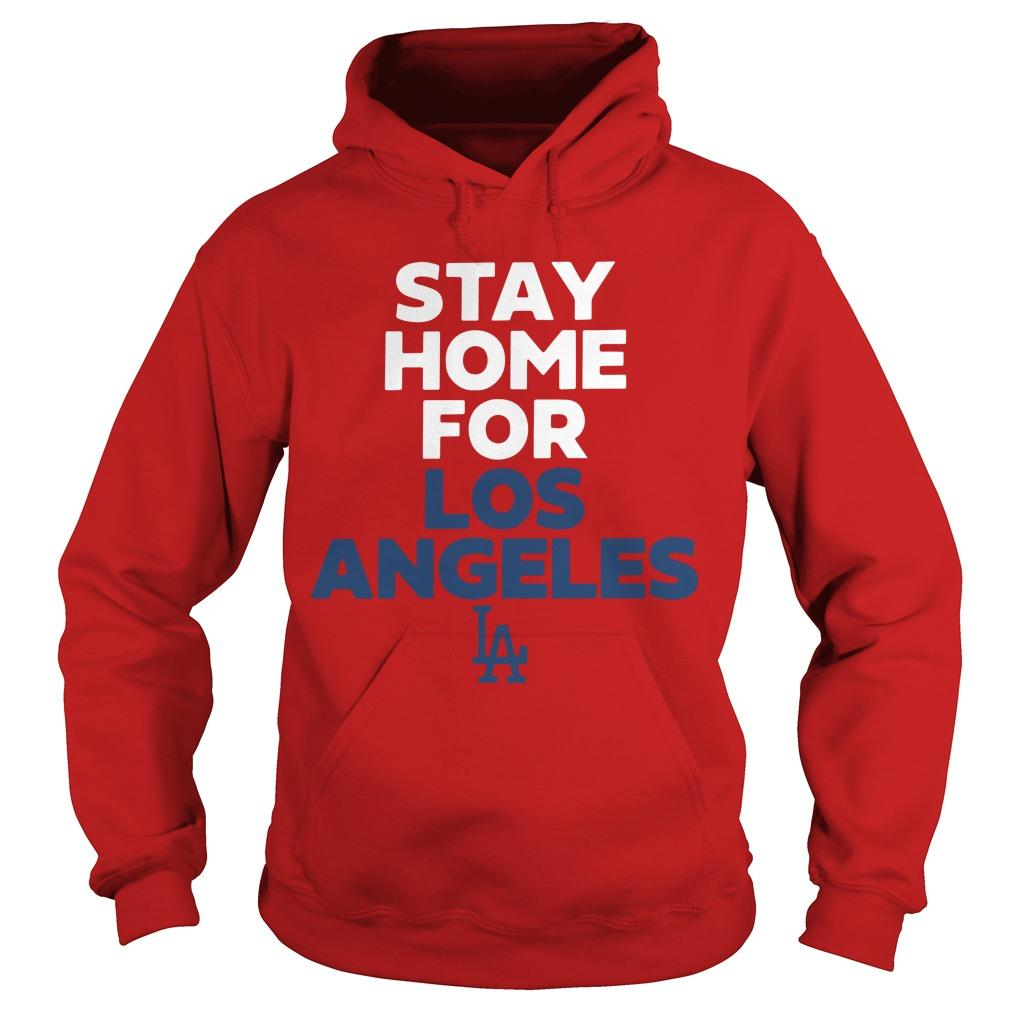 Stay Home For Los Angeles Hoodie
