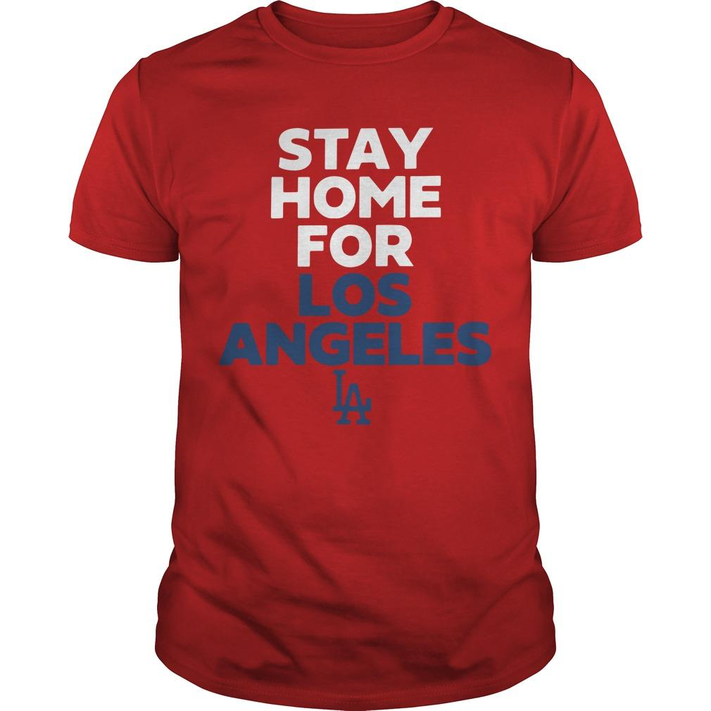 Stay Home For Los Angeles Shirt