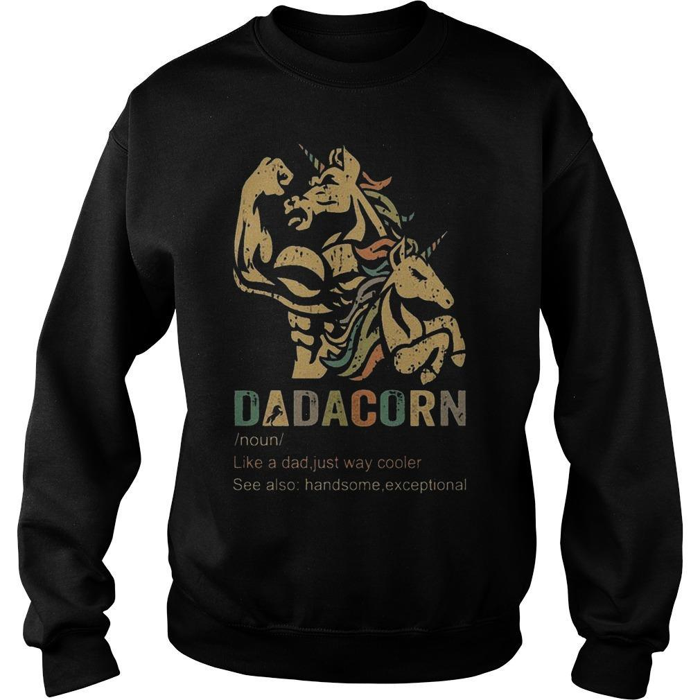 Dadacorn Like A Dad Just Way Cooler See Also Handsome Exceptional Sweater