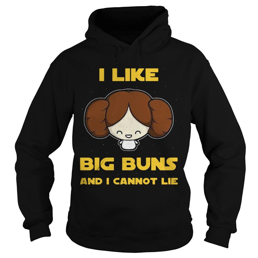 I Like Big Buns And I Cannot Lie Hoodie