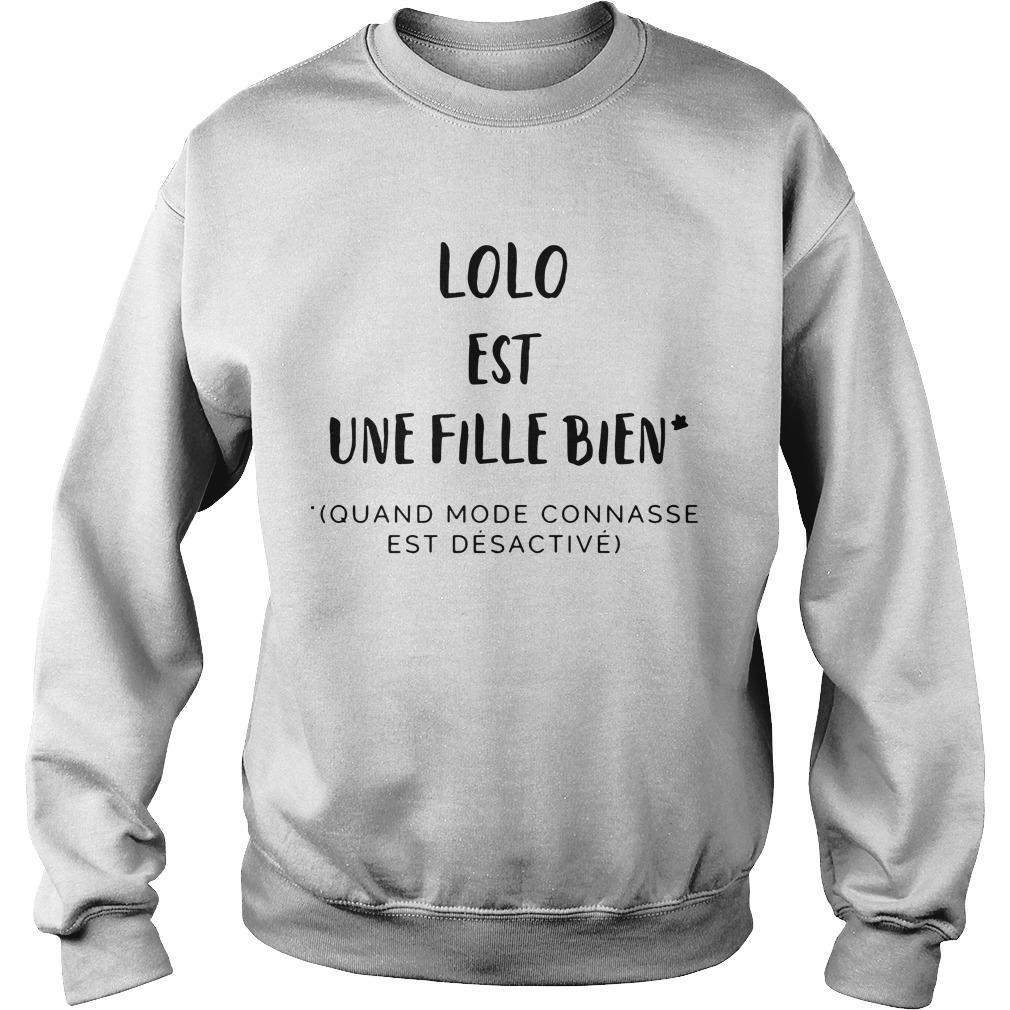 Lolo Est Une Fille Bien Quand Mode Connasse Est Désactivé Sweater