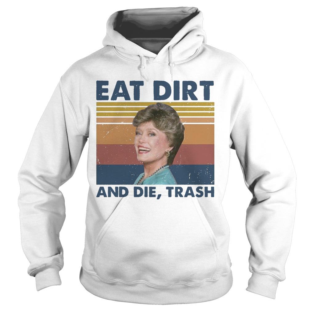 Vintage Blanche Devereaux Eat Dirt And Die Trash Hoodie