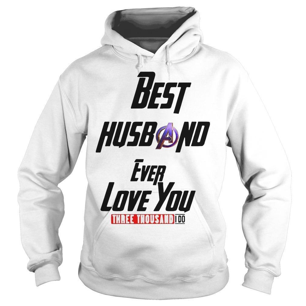 Avengers Best Husband Ever Love You Three Thousand I Do Hoodie