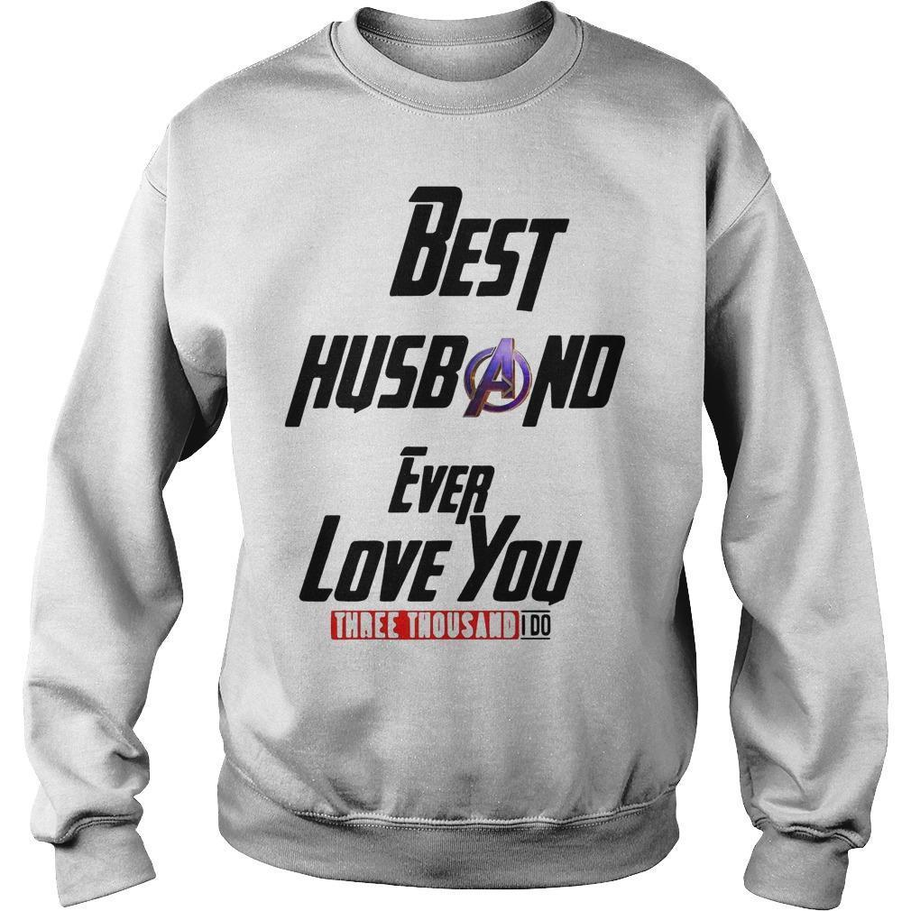 Avengers Best Husband Ever Love You Three Thousand I Do Sweater