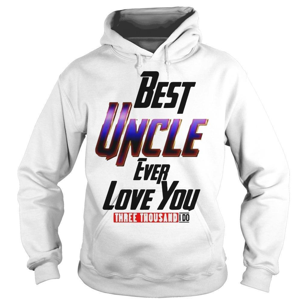 Avengers Best Uncle Ever Love You Three Thousand I Do Hoodie