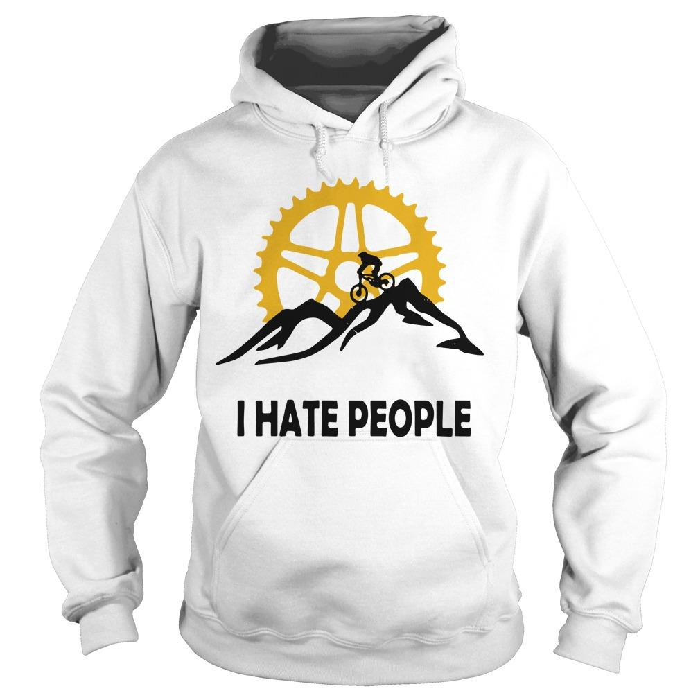 Mountain Biking I Hate People Hoodie
