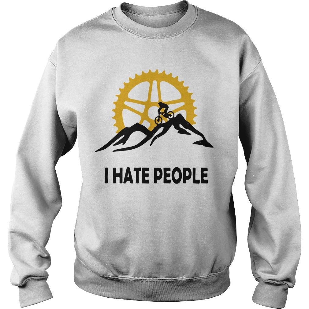 Mountain Biking I Hate People Sweater