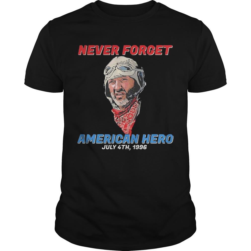 Patriotic Never Forget American Hero July 4th 1996 Shirt