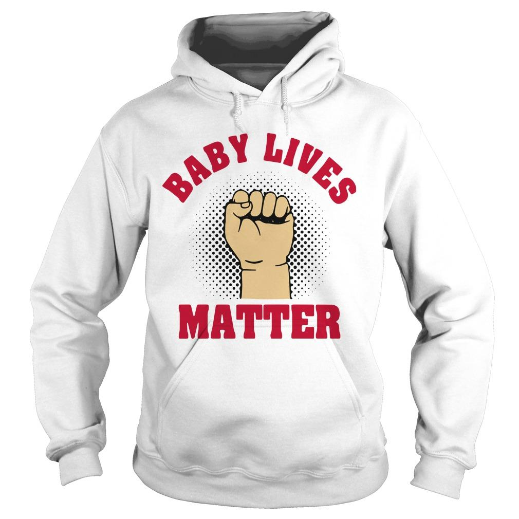 Strong Hand Baby Lives Matter Hoodie