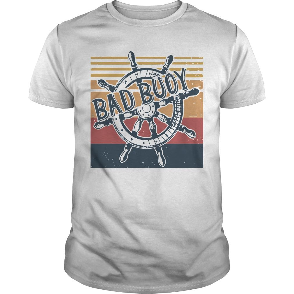 Vintage Bad Buoy Shirt
