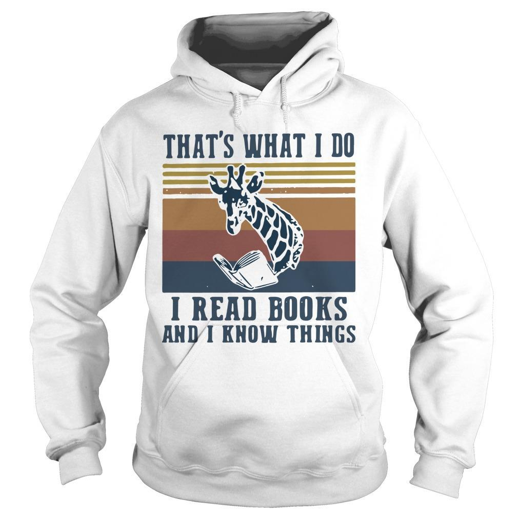 Vintage Giraffe That's What I Do I Read Books And I Know Things Hoodie