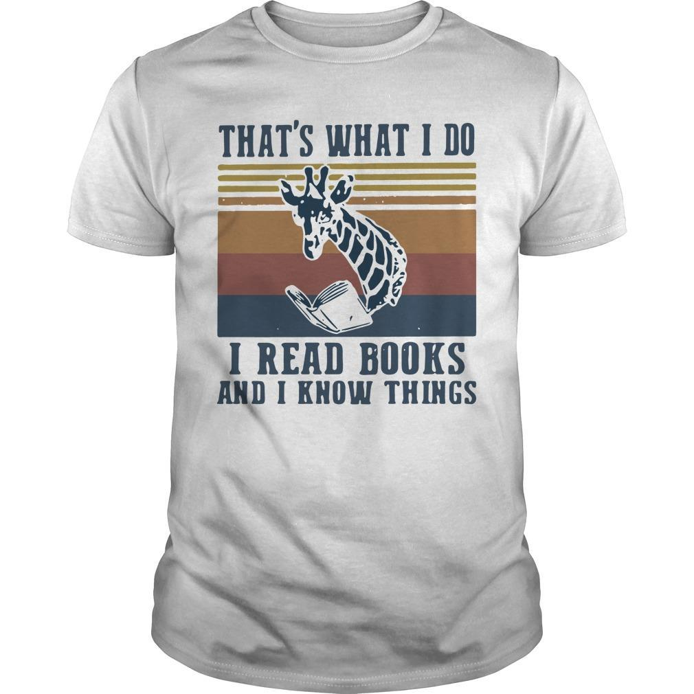 Vintage Giraffe That's What I Do I Read Books And I Know Things Shirt