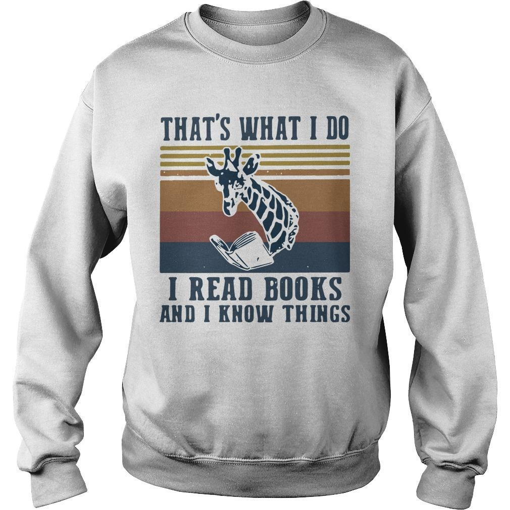 Vintage Giraffe That's What I Do I Read Books And I Know Things Sweater