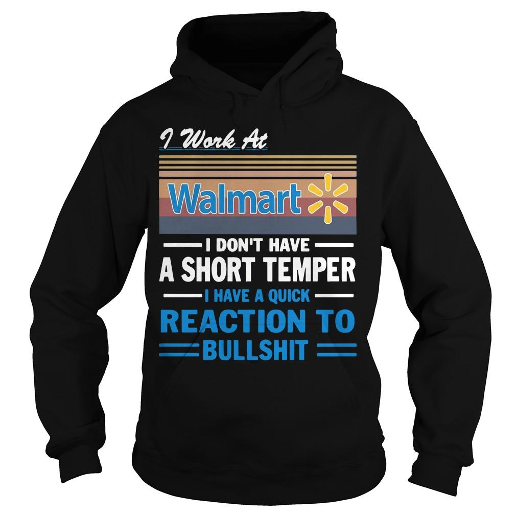 Vintage I Work At Walmart I Don't Have A Short Temper Hoodie